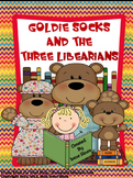 Goldilocks & The Three Bears ~ Goldie Socks & The Three Li
