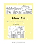 Goldilocks and the Three Bears CCS Literacy Unit