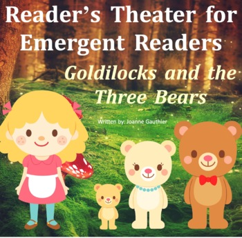 Goldilocks and the Three Bears Readers' Theater for Emerge
