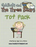 Goldilocks and the Three Bears Tot Pack