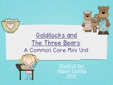 Goldilocks and the Three Bears Unit for Kindergarten