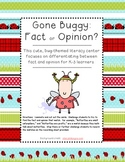 Gone Buggy {Fact or Opinion}