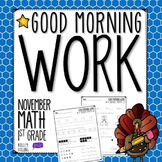 Good Morning Work - Math - November (1st Grade)