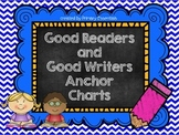 Good Readers and Writers Anchor Charts