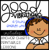 Good Vibrations Sound Energy unit 20 inquiry based lessons