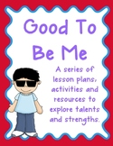 Good to be Me - Skills, Strengths and Talents