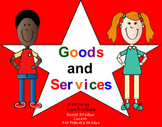 Goods & Services Social Studies SmartBoard Lesson for Prim