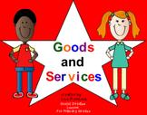 Goods & Services Social Studies SmartBoard Lesson for Prim