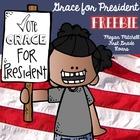 Grace for President Freebie!