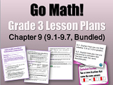 Grade 3 Go Math! Chapter 9 (Lessons 9.1-9.7 with Journal P