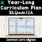 Grade 5-CCSS ELA Curriculum Plan/Framework for the Year