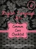 Grade 6 ELA Common Core Checklist - Black and Pink Theme