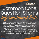 Grade 7 Informational Texts CCSS Question Stems and Annota