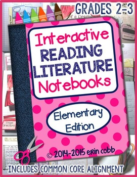Grades 2-3 ~ Interactive Reading Literature Notebooks *Elementary Edition*
