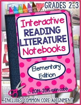 Grades 2-3 ~ Interactive Reading Literature Notebooks *Elementary Edition*