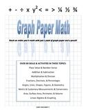 Graph Paper Math - complete k-6 math textbook and homescho