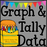 Graph, Tally, and Interpret Data {Common Core Aligned}