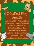 Grassland Baby Animals Literacy Unit-Common Core