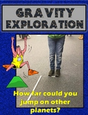 Gravity Exploration- Find your weight and JUMP distances o