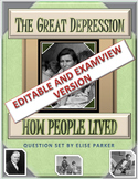 Great Depression: How People Lived Questions (Examview + Word)
