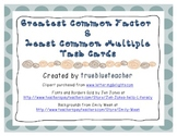 Greatest Common Factor & Least Common Multiple Task Cards