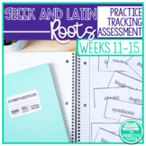 Greek and Latin Roots Weeks 11 through 15