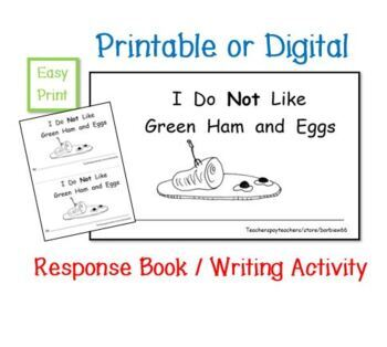 Green Eggs and Ham Response Book Use with  Dr. Seuss  Reproducible