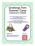 Greetings From Summer Camp: Listening for Details