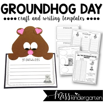 Groundhog Day- Craft and Writing Templates