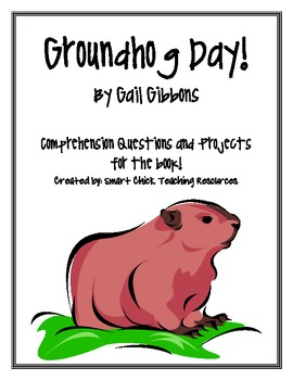 """Groundhog Day!"", by G. Gibbons, Comp. Questions and Projects"
