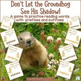 Groundhog Prefixes and Suffixes
