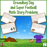 Groundhog and Football Math Story Problems