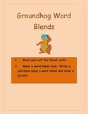 Groundhog word Blend Center Activities