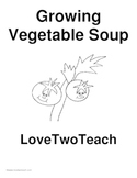 Growing Vegetable Soup:  Literacy and Math Fun