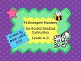 Guided Reading- Emergent Readers for Kindergarten- Levels A-C
