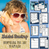 Guided Reading - Informational Text - June by Kim Adsit