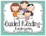 Guided Reading {Kindergarten}