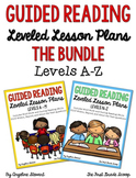 Guided Reading Lesson Plans THE BUNDLE Levels A-Z
