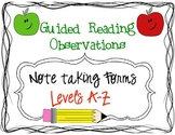 Guided Reading Observation/Note taking Forms:Levels A-Z (a