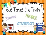 Gus Takes the Train {spelling, grammar, and phonics practice}