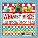 Editable Whimsy Birds Classroom Decor Materials Pack