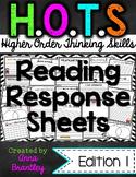 HOTS (Higher Order Thinking Skills) Reading Response Sheets