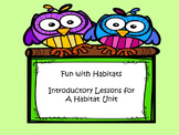Habitat Unit Introductory Lessons