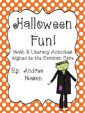 Halloween Fun! Math and Literacy Activities Aligned with t