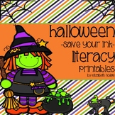 Halloween {Save Your Ink} Literacy Printables!