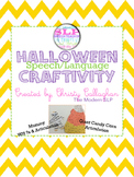 Halloween {Speech and Language} Craftivity