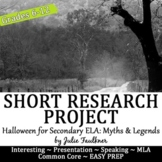 Halloween Short Research Project: Myths, Ghosts, & Legends