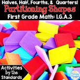 Halves Half Fourths Quarters: Partitioning Shapes 1.G.A.3