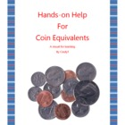 Hands-on Help for Coin Equivalents