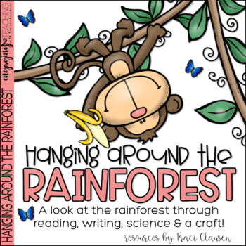 Rainforest Habitat - Writing and Craft - Hanging Around in